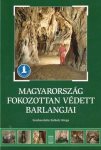 Magyarország fokozottan védett barlangjai - borító